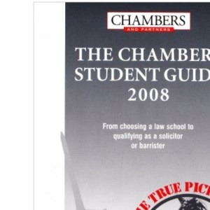 Chambers Student Guide to the Legal Profession 2008