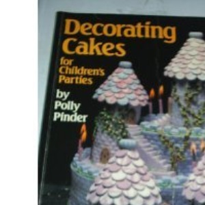 Decorating Cakes for Children's Parties