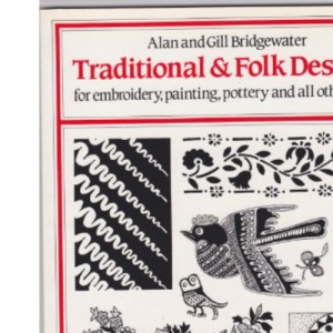Traditional and Folk Designs for embroidery, painting, pottery and all other crafts