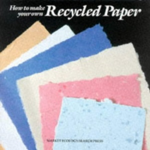 How to Make Your Own Recycled Paper