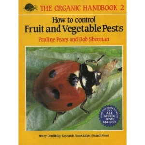 How to Control Fruit and Vegetable Pests (Organic Handbook)