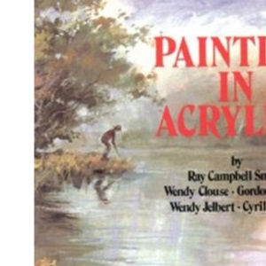 Painting in Acrylics (Leisure Arts)