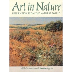 Art in Nature: Inspiration from the Natural World (Painting & Drawing)