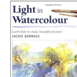Light in Watercolour (Leisure Arts)