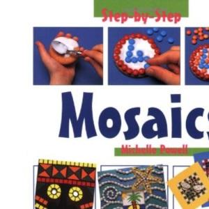 Mosaics (Step-by-step Children's Crafts)