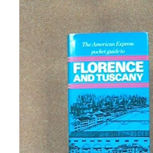 American Express Pocket Guide to Florence and Tuscany, The