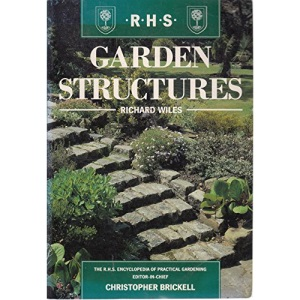 Garden Structures (Royal Horticultural Society's Encyclopaedia of Practical Gardening S.)