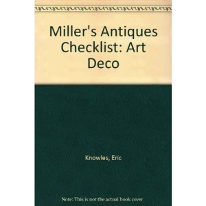 Miller's Antiques Checklist Art Deco.