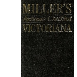 Victoriana (Miller's Antique Checklist)
