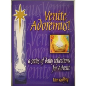 Venite Adoremus!: A Series of Daily Reflections for Advent