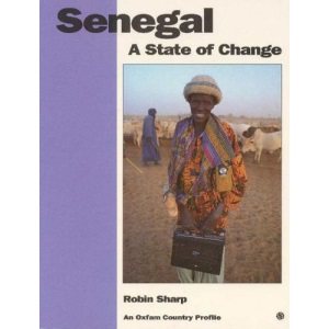 Senegal: A State of Change (Oxfam Country Profiles)
