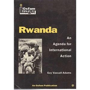 Rwanda, An Agenda for International Action (Oxfam Insight)
