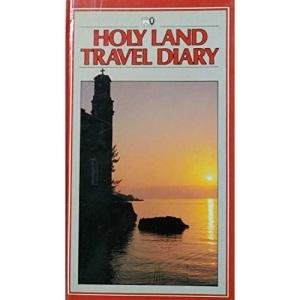 Holy Land Travel Diary