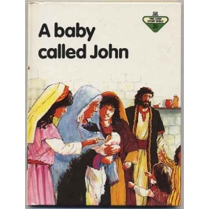 A Baby Called John (The Lion story bible)