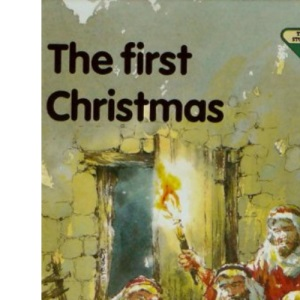 The First Christmas (The Lion story bible)