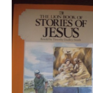 The Lion Book of Stories of Jesus