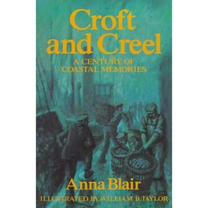 Croft and Creel: A Hundred Years of Coastal Memories