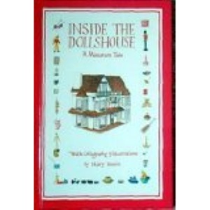 Inside the Dollshouse - A Miniature Tale (Doll's House)