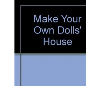 Make Your Own Dolls' House