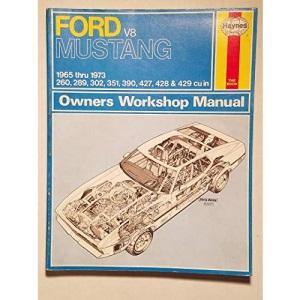 Ford Mustang V8 (July 64 - 73): V8 Engines (Haynes Repair Manual)
