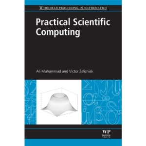 Practical Scientific Computing (Woodhead Publishing in Mathematics)