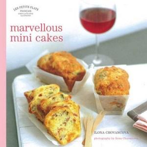 Marvellous Mini-cakes (Petits Plats Francais)