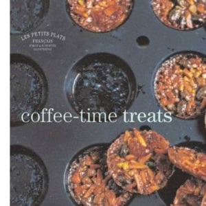Coffee-Time Treats (Les Petits Plats Francais)