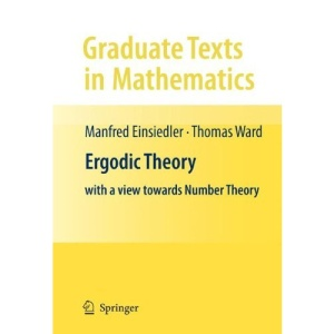 Ergodic Theory: with a view towards Number Theory (Graduate Texts in Mathematics)