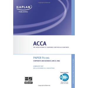 F4 Corporate and Business Law CL (UK) - Complete Text (Acca)