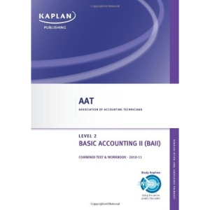 Basic Accounting II - Combined Text and Workbook (Aat)