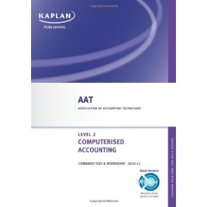 Computerised Accounting - Combined Text and Workbook (Aat)