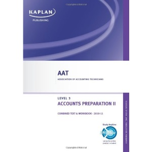 Accounts Preparation II - Combined Text and Workbook (Aat)