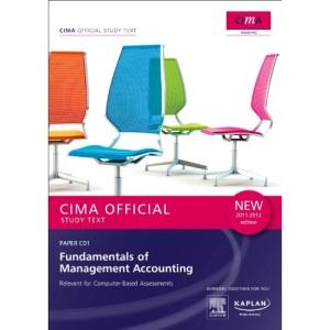 C01 Fundamentals of Management Accounting - Study Text (Cima Study Text)