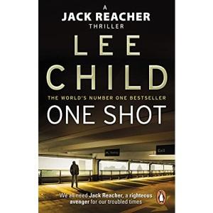 One Shot: (Jack Reacher 9) (Jack Reacher Novel)