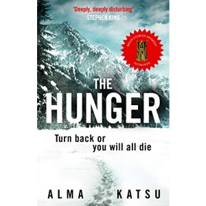 """The Hunger: """"Deeply disturbing, hard to put down"""" - Stephen King"""