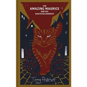 The Amazing Maurice and his Educated Rodents: Discworld Hardback Library (Discworld Novels)