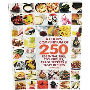 A Cooks Compendium 250 Tips
