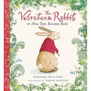 The Velveteen Rabbit: Illustrated Gift Edition (Nosy Crow Classics)