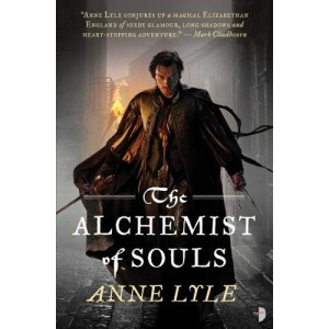 The Alchemist of Souls (Angry Robot)
