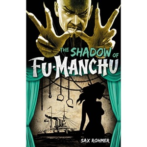 Fu-Manchu - The Shadow of Fu-Manchu (Fu Manchu Mystery)