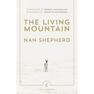 The Living Mountain (Canons): A Celebration of the Cairngorm Mountains of Scotland: 6