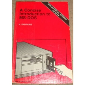A Concise Introduction to M. S.-DOS (Bernard Babani Publishing Radio & Electronics Books)