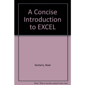 A Concise Introduction to EXCEL