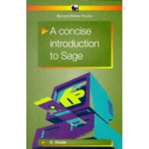A Concise Introduction to SAGE (Bernard Babani Publishing Radio & Electronics Books)