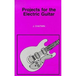 Projects for the Electric Guitar (BP)