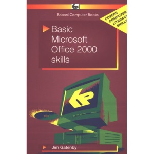 Basic Microsoft Office 2000 Skills (Babani computer books)