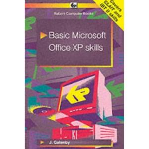 Basic Microsoft Office XP Skills (Babani computer books)
