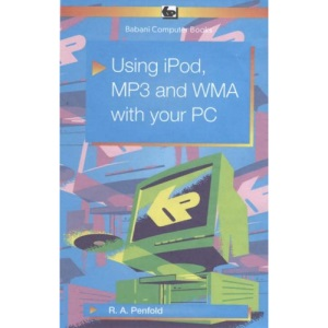 Using IPod, MP3 and WMA with Your PC