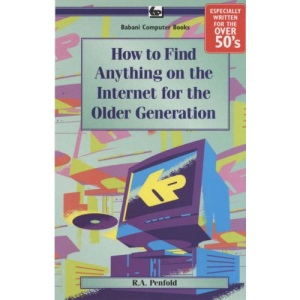 How to Find Anything on the Internet for the Older Generation