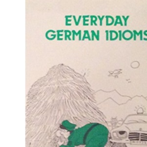 Everyday German Idioms